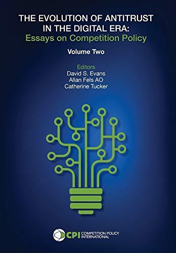 THE EVOLUTION OF ANTITRUST IN THE DIGITAL ERA - Vol. Two