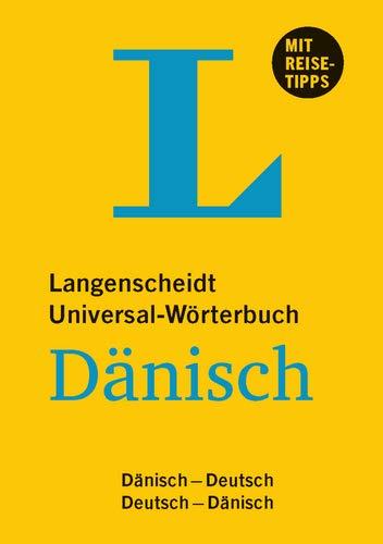 Langenscheidt Universal-Wörterbuch Dänisch - mit Tipps für die Reise: Deutsch-Dänisch/Dänisch-Deutsch (Langenscheidt Universal-Wörterbücher)
