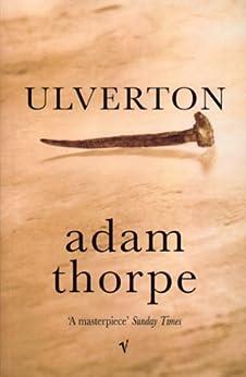 Ulverton by [Adam Thorpe]