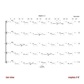 Copies I-V