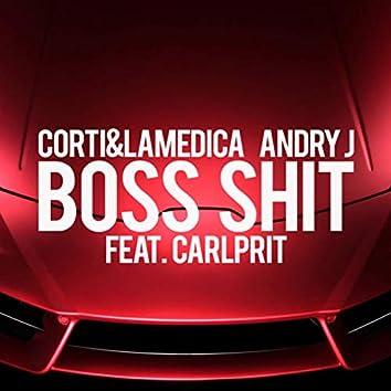 Boss Shit