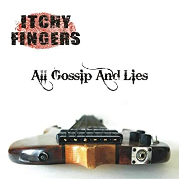 All Gossip And Lies