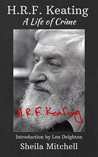 H.R.F. Keating: A Life of Crime by [Sheila Mitchell]