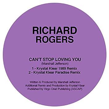Can't Stop Loving You (Krystal Klear Remixes)