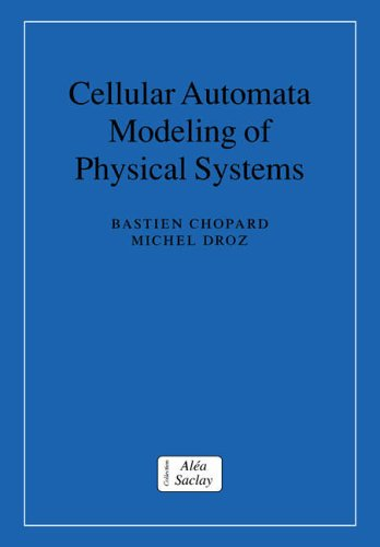 Price comparison product image Cellular Automata Modeling of Physical Systems (Collection Alea-Saclay: Monographs and Texts in Statistical Physics)