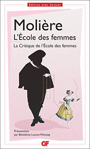 L'École des femmes - La Critique de l'École des femmes