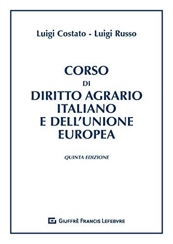 Corso di diritto agrario italiano e dell'Unione europea