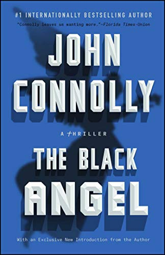 The Black Angel: A Charlie Parker Thriller (English Edition)