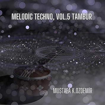 Melodic Techno, Vol.5 Tambur