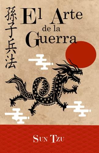 El Arte de la Guerra: (Spanish Edition) filosofía oriental