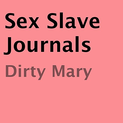 Sex Slave Journals audiobook cover art
