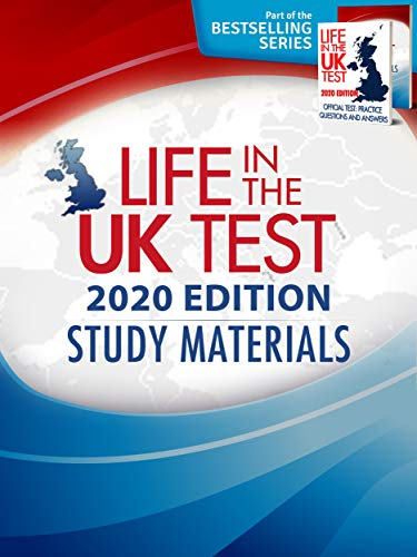Life in the UK Test (2020 Edition): Complete Official Study Materials (A Guide For New Residents 3rd Edition)