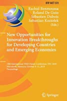 New Opportunities for Innovation Breakthroughs for Developing Countries and Emerging Economies: 19th International TRIZ Future Conference, TFC 2019, Marrakesh, Morocco, October 9–11, 2019, Proceedings (IFIP Advances in Information and Communication Technology, 572)