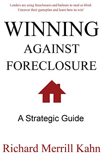 Winning Against Foreclosure