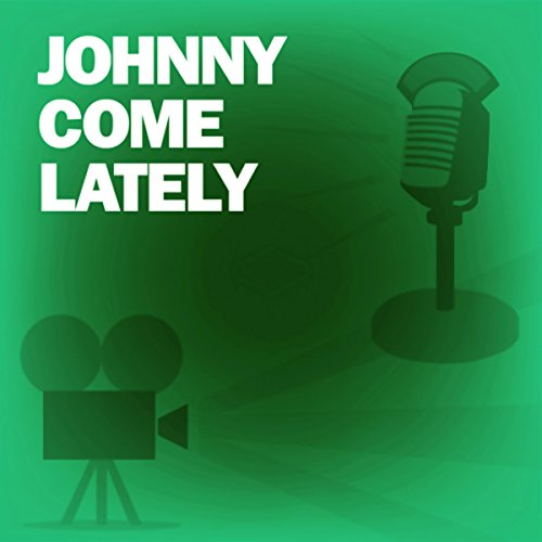Johnny Come Lately audiobook cover art