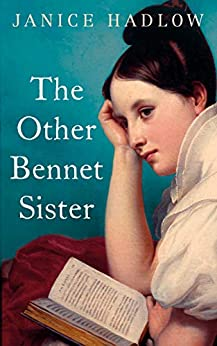 The Other Bennet Sister by [Janice Hadlow]