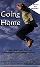 Going Home: A Positive Emotional Guide for Promoting Life-Generating Behaviors