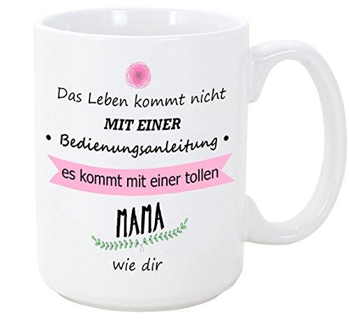 Mama Tasse/Becher/Mug - Bedienungsanleitung - Schöne und lustige Kaffeetasse als Geschenkidee für Mütter/zum Muttertag/zum Geburtstag