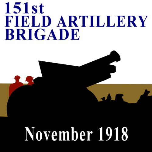The 151st Field Artillery Brigade cover art