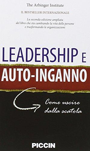 Leadership e autoinganno. Come uscire dalla scatola
