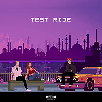 Test Ride (feat. Coco Tekel)
