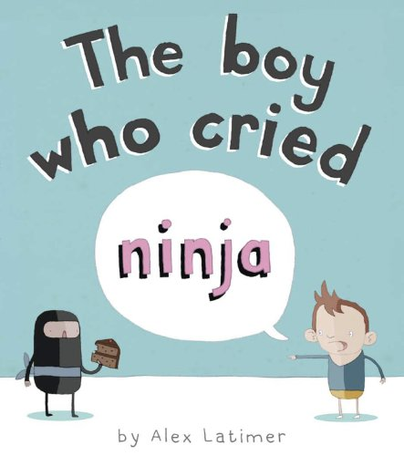 The Boy Who Cried Ninja (English Edition)