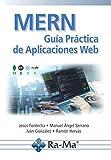 MERN. Guía Práctica de Aplicaciones Web