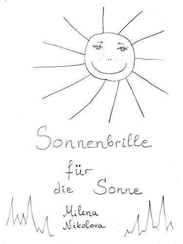 Eine Sonnenbrille für die Sonne