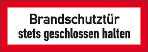 0843. Hinweisschild für den Brandschutz Brandschutztür stets geschlossen halten Weich-PVC-Folie, selbstklebend, bedruckt Größe 29,70 cm x 10,50 cm