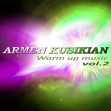 Warm up Music, Vol. 2