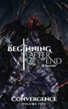 The Beginning After The End: Convergence, Book 5