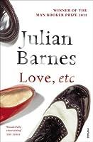 Love, Etc. by Julian Barnes(2009-08-01)