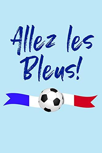 Allez les Bleus!: Blank Lined Journal Notebook, French Soccer Fan Gift - Pale Blue