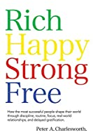 Rich Happy Strong Free