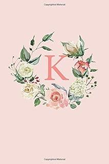 K: A Soft Pink Floral Wreath Monogram Sketchbook | 110 Sketchbook Pages (6 x 9) | Floral Watercolor Monogram Sketch Notebook | Personalized Initial Letter Journal | Monogramed Sketchbook