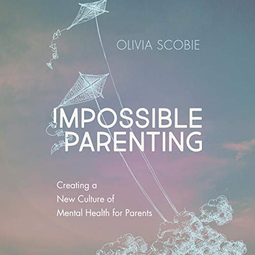 Impossible Parenting cover art