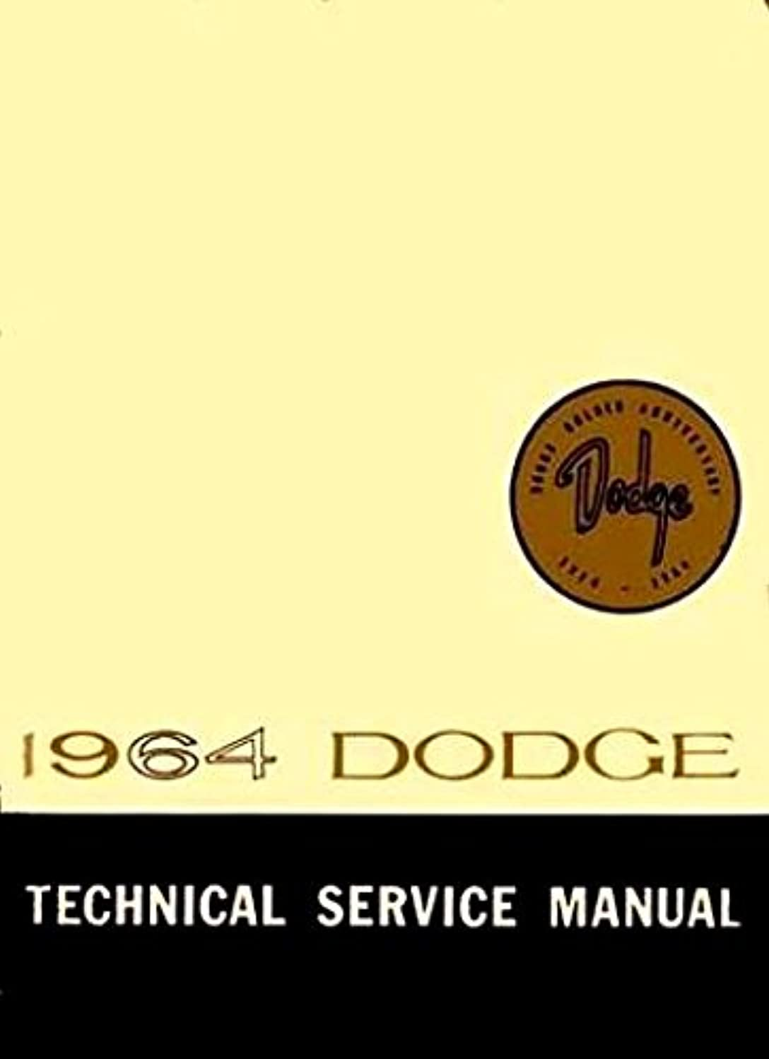 STEP-BY-STEP 1964 DODGE FACTORY CHASSIS REPAIR SHOP & SERVICE MANUAL & BODY MANUAL - Includes Dart 170, Dart 270, Dart GT, Dodge 330, Dodge 440, Polara, and Polara 500.