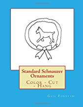Standard Schnauzer Ornaments: Color, Cut, Hang
