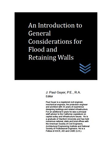 An Introduction to General Considerations for Flood and Retaining Walls