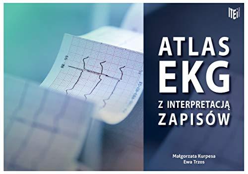 Atlas EKG z interpretacja zapisów