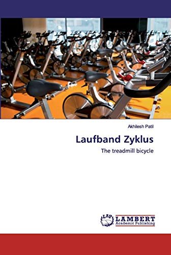 Laufband Zyklus: The treadmill bicycle