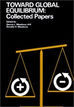 Toward Global Equilibrium: Collected Papers