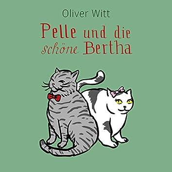 Pelle und die schöne Bertha