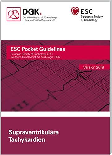 Supraventrikuläre Tachykardien (Pocket-Leitlinien / Publikationen von Fachgesellschaften)