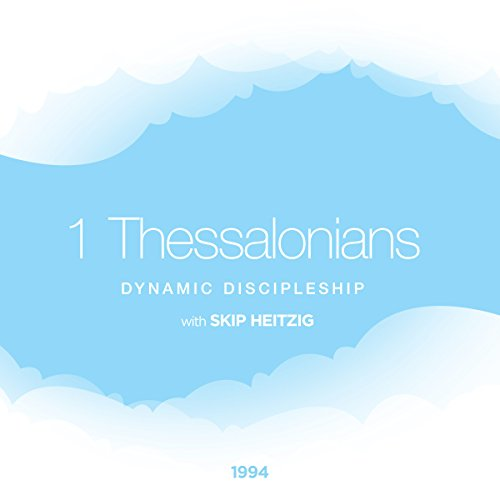 52 1 Thessalonians - Dynamic Discipleship - 1994 cover art