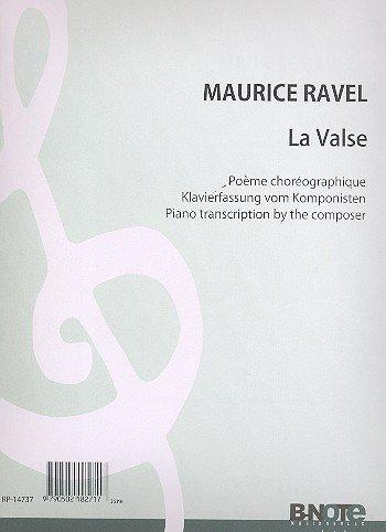 La Valse: für Klavier