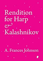 Rendition for Harp & Kalashnikov