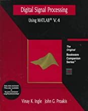Digital Signal Processing Using MATLAB Version 4: A Bookware Companions Problems Book (A volume in the PWS BookWare Companion Series)