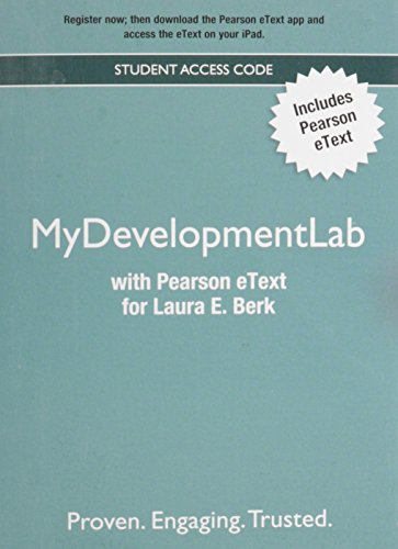NEW MyDevelopmentLab with Pearson eText -- Valuepack Access Card -- for Laura E. Berk