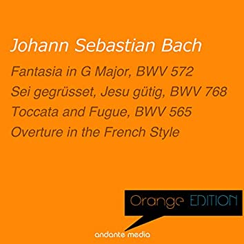 Orange Edition - Bach: Toccata and Fugue & Overture in the French Style